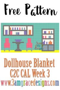DOLLHOUSE BLANKET C2C CAL – WEEK 3