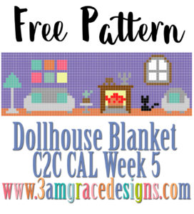 DOLLHOUSE BLANKET C2C CAL – WEEK 5