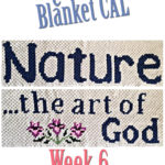 Nature Blanket C2C CAL – Week 6