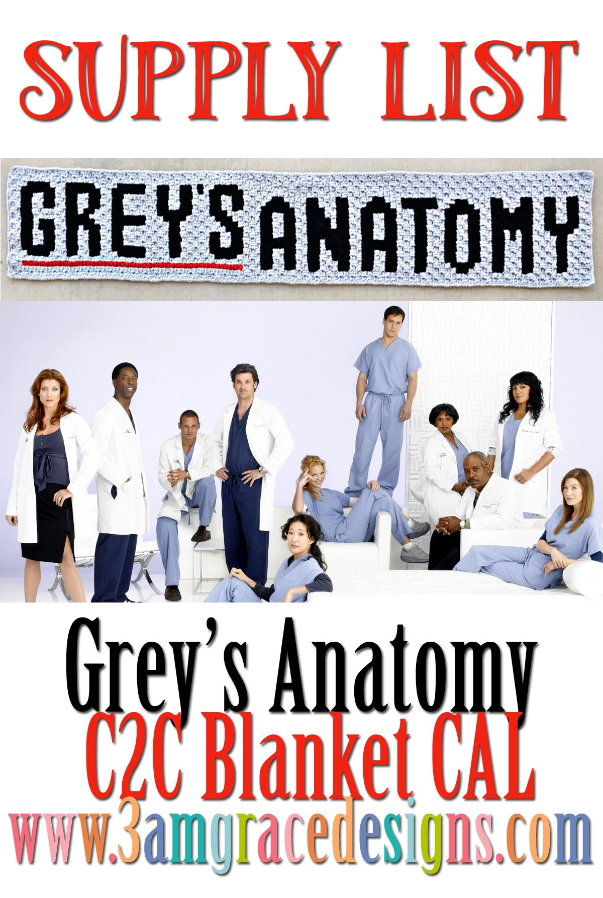 Grey\'s Anatomy C2C CAL - Supply List | 3amgracedesigns