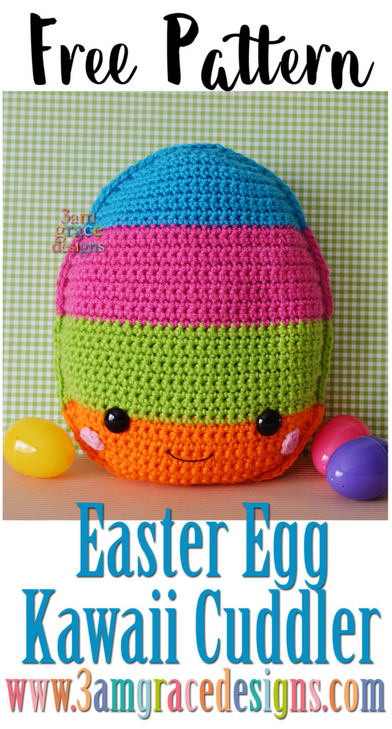 Easter Egg Kawaii Cuddler Free Crochet Pattern 3amgracedesigns