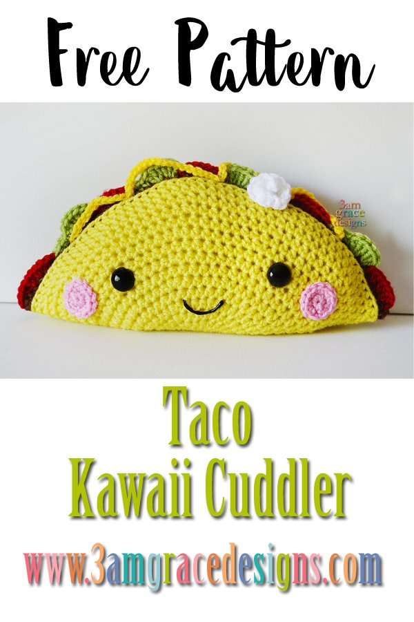 Taco Kawaii Cuddler Free Crochet Pattern 3amgracedesigns