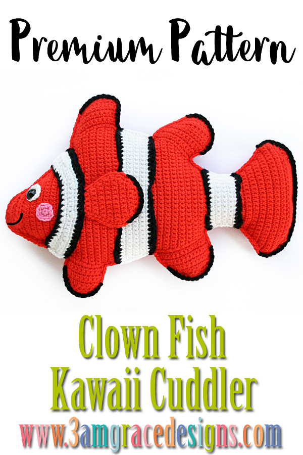 Clown Fish Kawaii Cuddler Giveaway Crochet Pattern