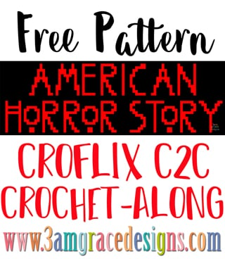 American Horror Story C2C crochet pattern & tutorial for our Croflix themed graphgan blanket