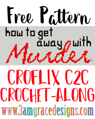 How To Get Away With Murder C2C crochet pattern & tutorial for our Croflix Graphgan project.