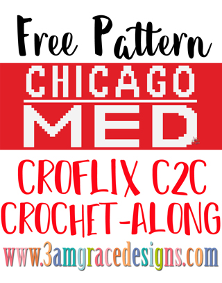 Free Chicago Med C2C crochet pattern & tutorial for our Croflix graphgan blanket. Choose your favorite shows to make a custom personalized blanket!