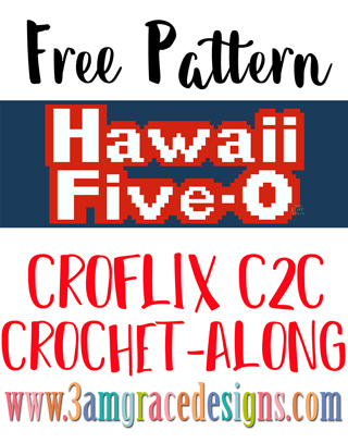 Classic Hawaii Five-0 C2C crochet pattern and tutorial for our Croflix graphgan. We look forward to seeing all your favorite shows on your own blanket!