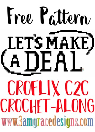 Let's Make A Deal C2C crochet pattern and tutorial for our Croflix graphgan. Choose your favorite shows from our free patterns and create a blanket you love!