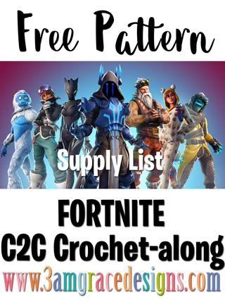 Fortnite C2C Crochet-along - Supply List - Free Crochet